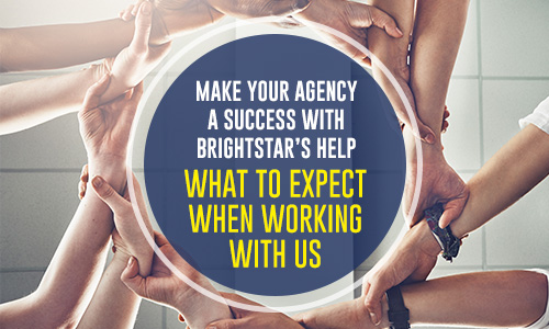 Make your agency a success with Brightstar's Help